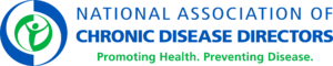 National Association of Chronic Disease Directors, Promoting Health, Preventing Disease