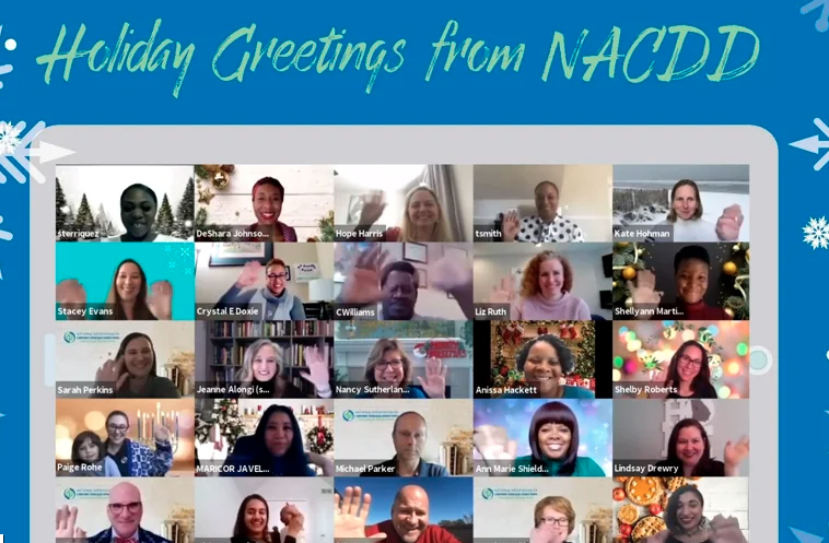 NACDD staff are in a Zoom call, surrounded by snowflakes wishing you a Happy Holidays.