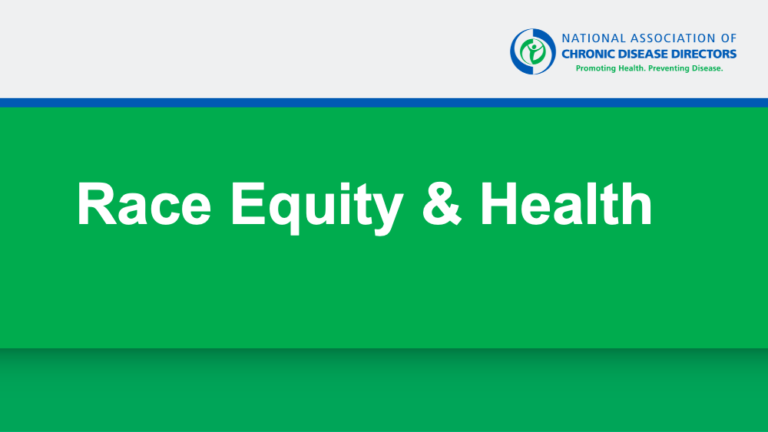 """A green powerpoint slide that says """"Race Equity & Health"""""""